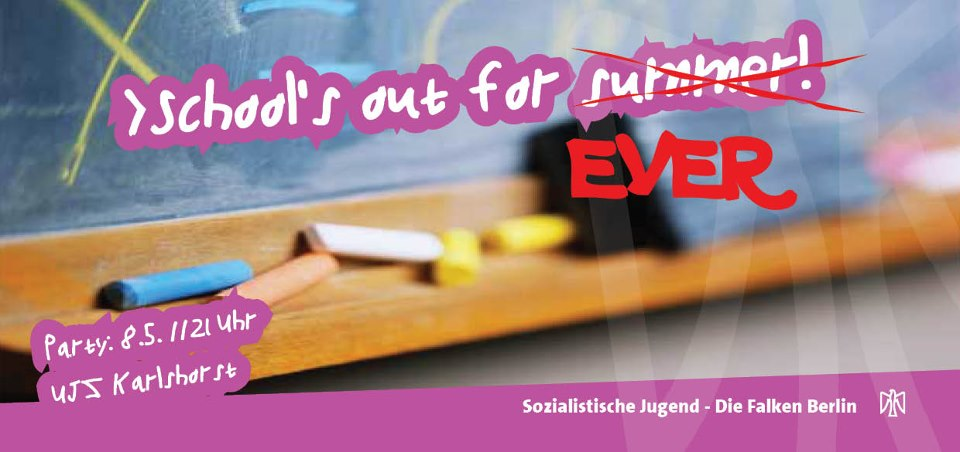 School is out Party Falken Berlin